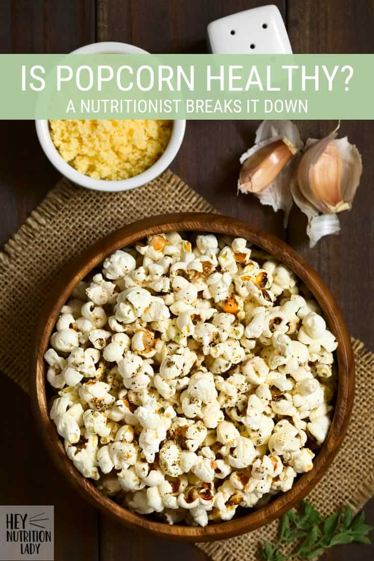 Is Popcorn Healthy? A nutritionist gives the lowdown on whether or not popcorn is a good snack along with the most healthy ways to pop popcorn. #popcorn #nutrition