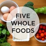 5 whole foods for busy times // the muffin myth