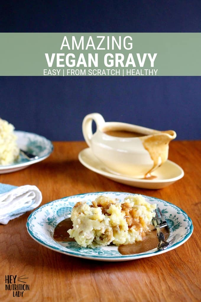 Amazing Vegan Gravy! Make your own vegan gravy from scratch using simple ingredients you probably already have on hand. This recipe uses nutritional yeast and a touch of yeast extract or soy sauce for deep umami flavour. Perfect for Thanksgiving poured over mashed potatoes, or for making vegetarian poutine. #vegan #vegetarian #gravy #nutritionalyeast #marmite #vegemite #recipe #easy #homemade #fromscratch #vegangravy