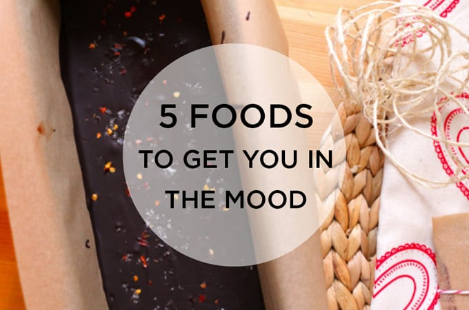 5 foods to get you in the mood // www.heynutritionlady.com
