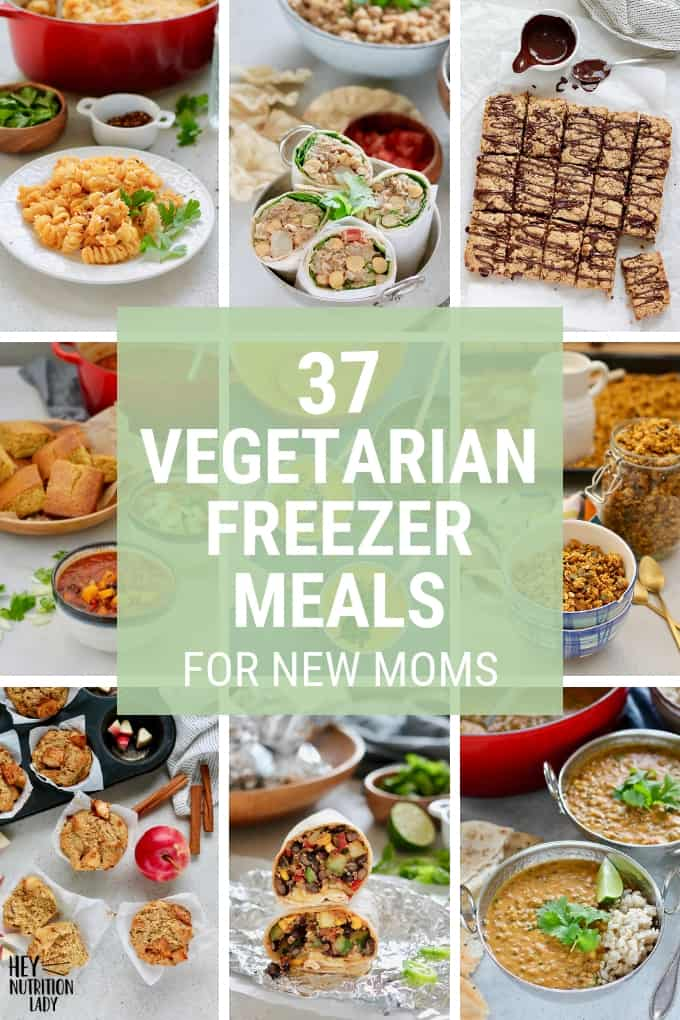 Vegetarian Freezer Meals For New Moms Hey Nutrition Lady