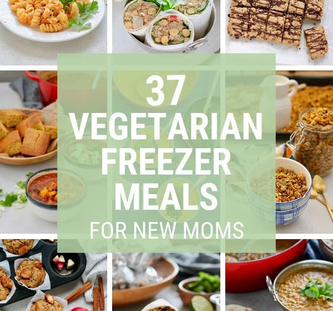 photo grid with text that says vegetarian freezer meals for new moms