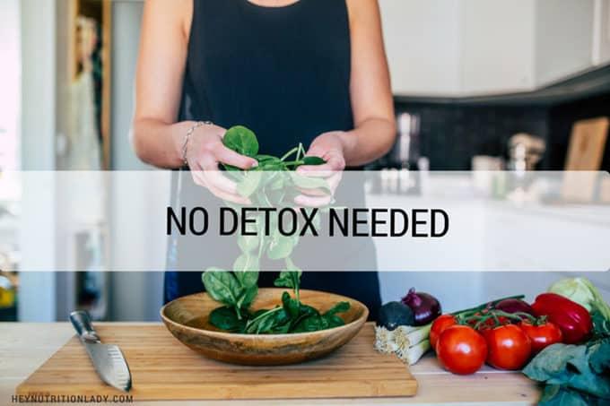 No Need to Detox