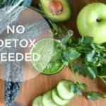 no detox needed! // themuffinmyth.com