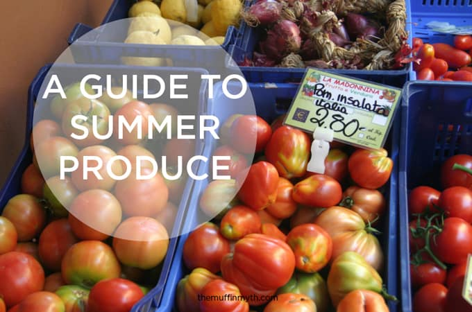 A guide to summer produce // www.heynutritionlady.com
