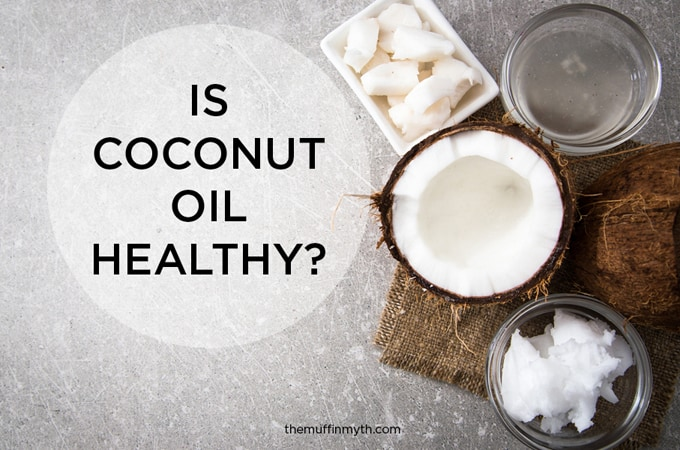 is coconut oil healthy? // www.heynutritionlady.com
