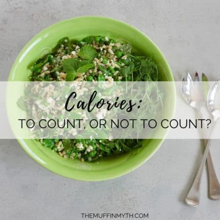 calories: to count, or not to count? // www.heynutritionlady.com