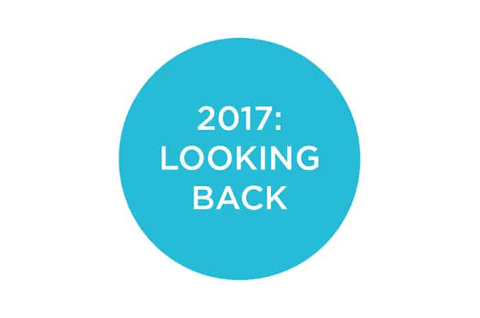 2017: Looking Back, Looking Forward