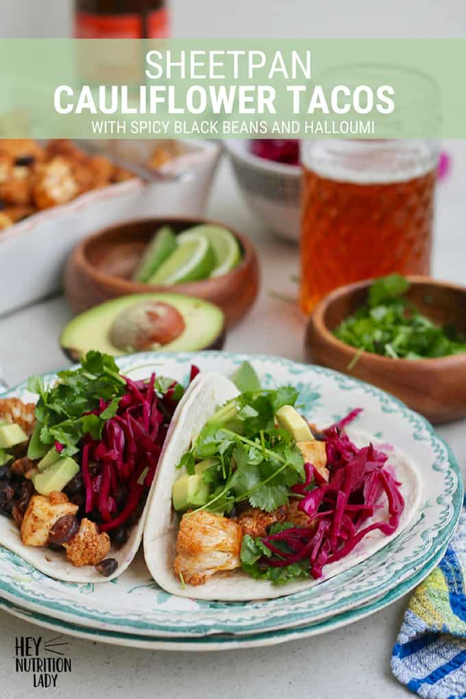 These vegetarian sheet Pan Cauliflower Tacos with Halloumi and Black Beans are easy enough to whip up for a weeknight dinner, and delicious enough to impress a crowd. Packed with vegetables, this is a healthy dinner that's simple to make vegan or gluten-free. #vegetarian #tacos #recipe #sheetpan #onepan #mexican #halloumi #beans #healthy #easy
