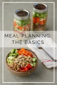 mason jar salads and a salad in a bowl on a grey background with text that reads: meal planning the basics