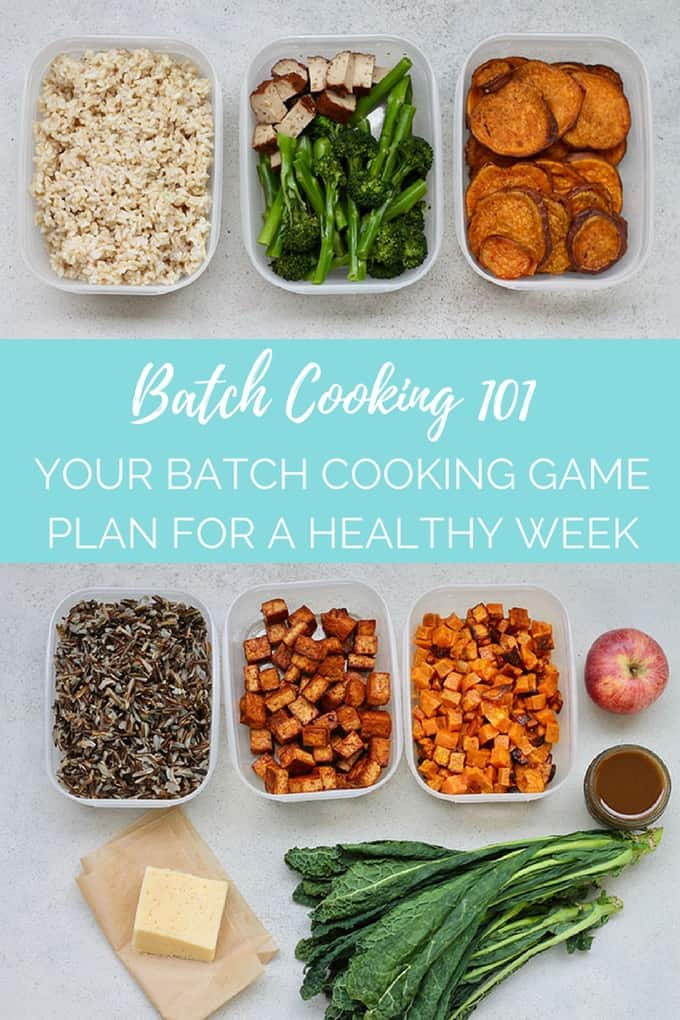 Batch Cooking for a Healthy Week! This is your game plan, with a 5-step approach to batch cooking for the week ahead. #mealprep #batchcooking #nutrition #planning #mealplanning