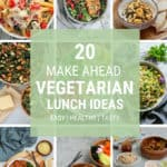 20 Vegetarian Lunch Ideas