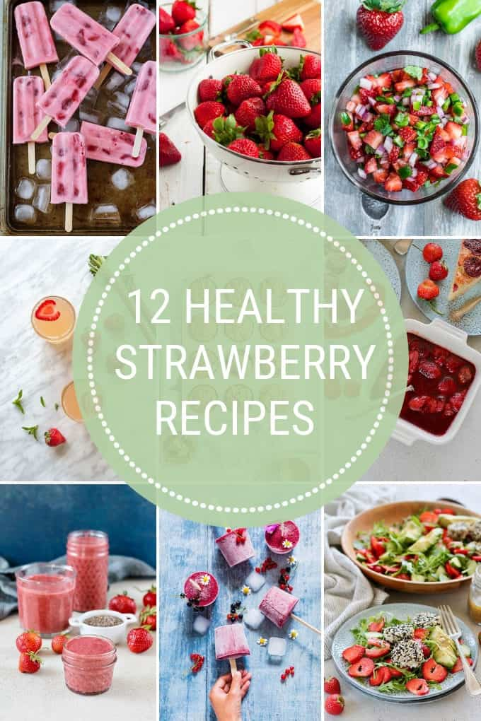 photo collage of healthy strawberry recipes