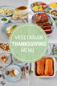 photo collage with text that reads vegetarian thanksgiving menu