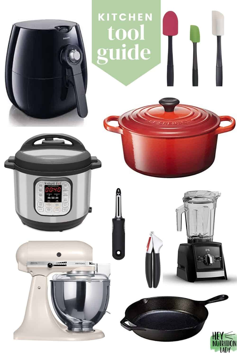 "a photo collage with kitchen tools such as an instant pot, air fryer, and silicon spatula, with test that reads ""kitchen tool guide"""