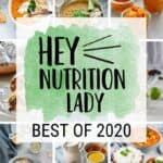 "a photo collage with text that reads ""hey nutrition lady best of 2020"""